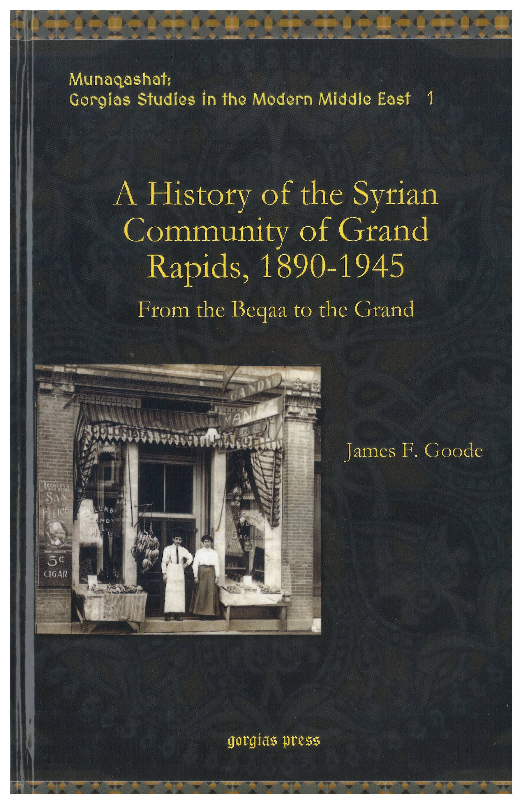 A History of the Syrian Commuity of Grand Rapids